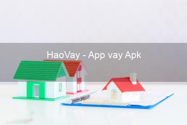 HaoVay - App vay Apk