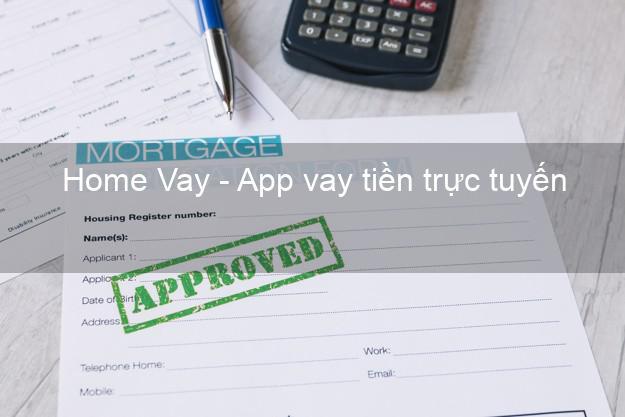 Home Vay - App vay tiền trực tuyến
