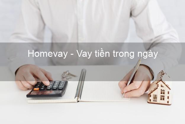 Homevay - Vay tiền trong ngày