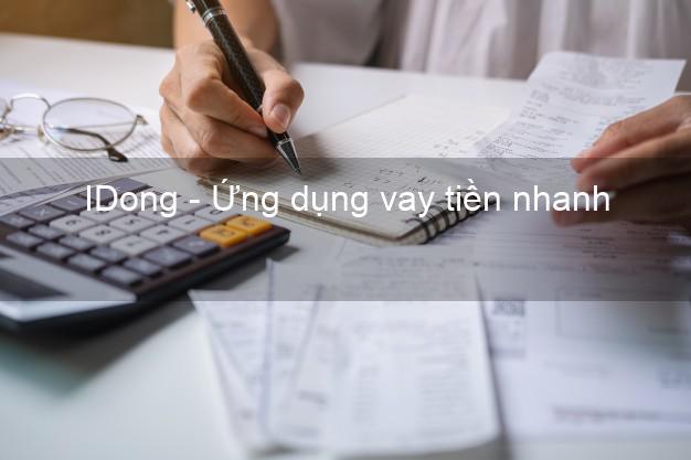 IDong - Ứng dụng vay tiền nhanh