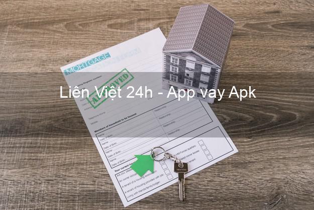 Liên Việt 24h - App vay Apk