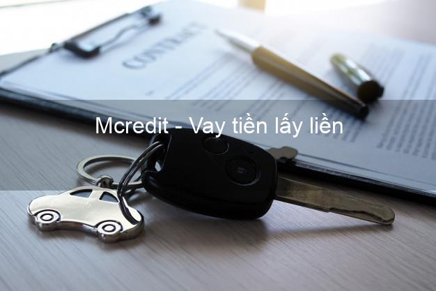 Mcredit - Vay tiền lấy liền