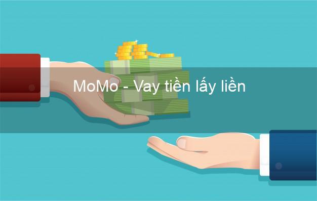 MoMo - Vay tiền lấy liền