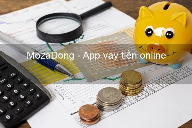 MozaDong - App vay tiền online