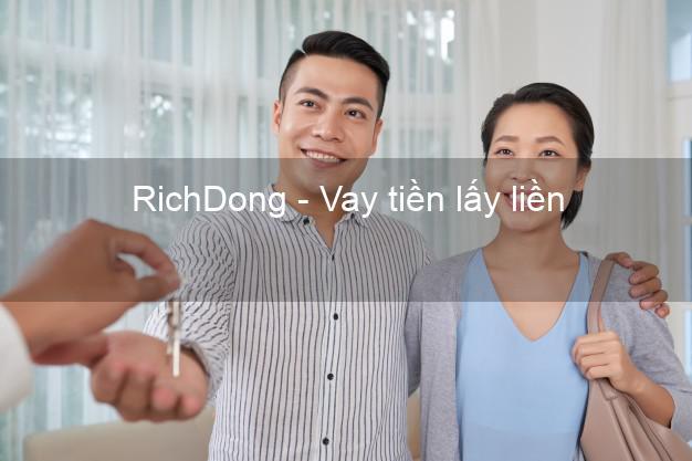 RichDong - Vay tiền lấy liền