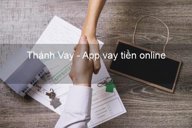 Thánh Vay - App vay tiền online