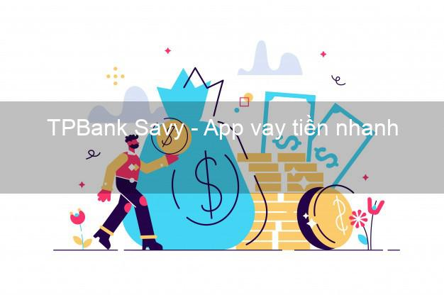 TPBank Savy - App vay tiền nhanh
