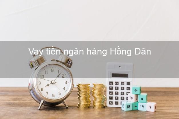 Vay tiền ngân hàng Hồng Dân