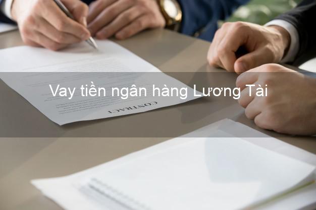 Vay tiền ngân hàng Lương Tài