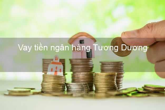 Vay tiền ngân hàng Tương Dương