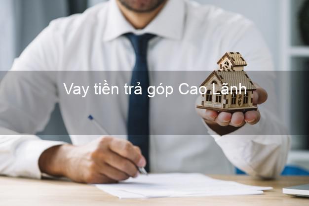 Vay tiền trả góp Cao Lãnh