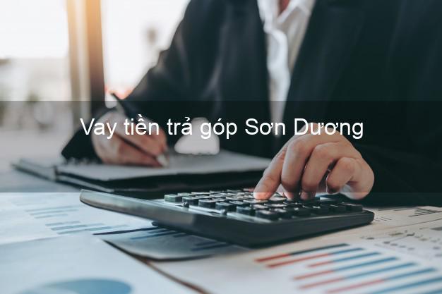Vay tiền trả góp Sơn Dương