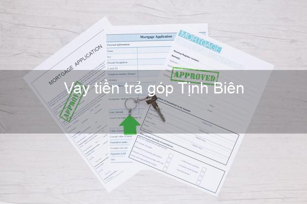 Vay tiền trả góp Tịnh Biên