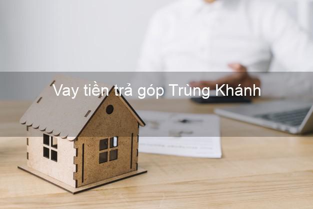 Vay tiền trả góp Trùng Khánh