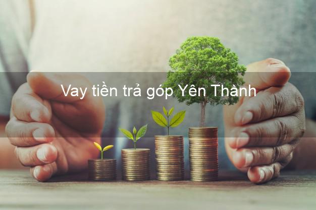 Vay tiền trả góp Yên Thành