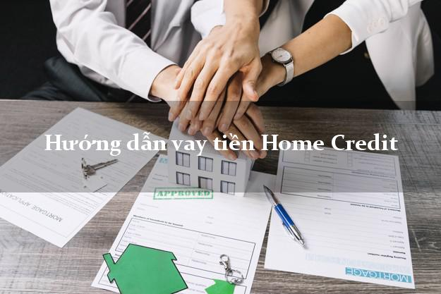 Vay tiền Home Credit